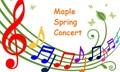 maple spring concert